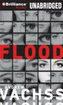 Flood: A Novel (Unabridged) Audiobook, by Andrew Vachss
