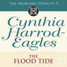 The Flood-Tide: Morland Dynasty, Book 9 (Unabridged), by Cynthia Harrod-Eagles