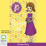 Flower Girl: Go Girl!, Book 30 (Unabridged) Audiobook, by Chrissie Perry