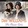 The Flower Girls (Unabridged) Audiobook, by Dee Williams