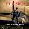 Fly The Storm (Unabridged) Audiobook, by James Stevenson