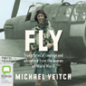 Fly (Unabridged), by Michael Veitch