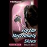 Fly the Unfriendly Skies: Strange Matter #7 Audiobook, by Marty M. Engle