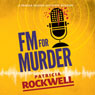 FM for Murder: A Pamela Barnes Acoustic Mystery, Book 2 (Unabridged) Audiobook, by Patricia Rockwell