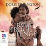 Follow the Rabbit-Proof Fence (Unabridged), by Doris Pilkington