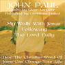 Following The Lord Fully (Unabridged) Audiobook, by John Paul