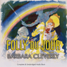 Folly du Jour (Unabridged) Audiobook, by Barbara Cleverly