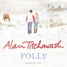 Folly Audiobook, by Alan Titchmarsh