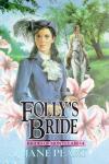 Follys Bride: Brides of Montclair, Book 4 (Unabridged), by Jane Peart