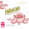 The Food of Love (Unabridged) Audiobook, by Anthony Capella