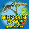 The Foolish Crow - Muttal Kakam (Unabridged) Audiobook, by Ms Sheila Gandhi