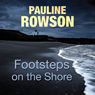 Footsteps on the Shore (Unabridged) Audiobook, by Pauline Rowson