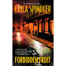 Forbidden Fruit (Unabridged) Audiobook, by Erica Spindler