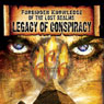 Forbidden Knowledge of the Lost Realms: Legacy of Conspiracy Audiobook, by Reality Entertainment