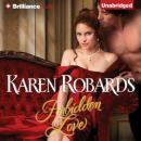 Forbidden Love (Unabridged) Audiobook, by Karen Robards