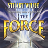 The Force (Unabridged) Audiobook, by Stuart Wilde
