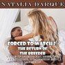 Forced to Watch 2: The Return of the Breeder (Unabridged), by Natalia Darque