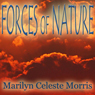 Forces of Nature (Unabridged) Audiobook, by Marilyn Celeste Morris