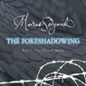 The Foreshadowing Audiobook, by Marcus Sedgwick