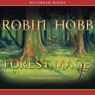 Forest Mage: Book Two of the Soldier Son Trilogy (Unabridged), by Robin Hobb