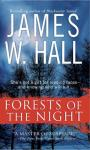Forests of the Night: A Novel (Unabridged), by James W. Hall