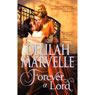 Forever a Lord (Unabridged) Audiobook, by Delilah Marvelle