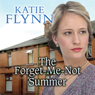 The Forget-Me-Not Summer (Unabridged) Audiobook, by Katie Flynn
