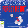 Forget Me Not (Unabridged) Audiobook, by Anne Cassidy