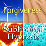 Forgiveness Subliminal Affirmations: How to Forgive & Release the Past, Solfeggio Tones, Binaural Beats, Self Help Meditation Hypnosis, by Subliminal Hypnosis