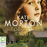 The Forgotten Garden (Unabridged) Audiobook, by Kate Morton