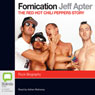 Fornication: The Red Hot Chili Peppers Story (Unabridged) Audiobook, by Jeff Apter