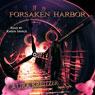 Forsaken Harbor: Summer Chronicles, Book 2 (Unabridged) Audiobook, by Laura Kreitzer