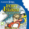 Fort Island: Aussie Bites (Unabridged) Audiobook, by David Metzenthen
