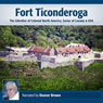Fort Ticonderoga: The Gibraltar of North America Audiobook, by Deaver Brown