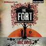 The Fort (Unabridged) Audiobook, by Aric Davis