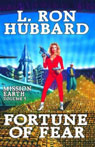 Fortune of Fear: Mission Earth, Volume 5, by L. Ron Hubbard