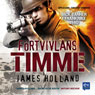 FOrtvivlans timme (Despair Hours): Jack Tanner i Frankrike 1940 (Unabridged), by James Holland