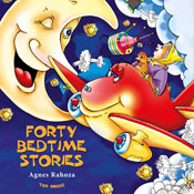 Forty Bedtime Stories: Excellent for Bedtime & Young Readers (Unabridged) Audiobook, by Agnes Rahoza