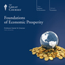 Foundations of Economic Prosperity Audiobook, by The Great Courses