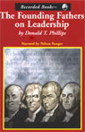 The Founding Fathers on Leadership: Classic Teamwork in Changing Times (Unabridged) Audiobook, by Donald T. Phillips