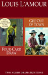 Four-Card Draw & Get Out of Town (Dramatized) Audiobook, by Louis L'Amour