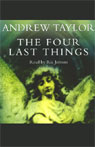 The Four Last Things (Unabridged), by Andrew Taylor