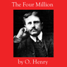 The Four Million (Unabridged) Audiobook, by O. Henry
