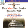 Four More Short Stories by Mark Twain Audiobook, by Mark Twain