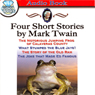 Four Short Stories by Mark Twain Audiobook, by Mark Twain
