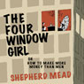 The Four-Window Girl or, How to Make More Money Than Men (Unabridged) Audiobook, by Shepherd Mead
