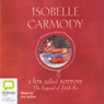 A Fox Called Sorrow: The Legends of Little Fur (Unabridged), by Isobelle Carmody