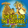 The Fox and the Squirrel - Lomdi aur Gilehri (Unabridged) Audiobook, by Ms Sheila Gandhi