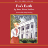 Foxs Earth (Unabridged), by Anne River Siddons