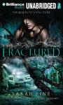 Fractured Audiobook, by Sarah Fine
